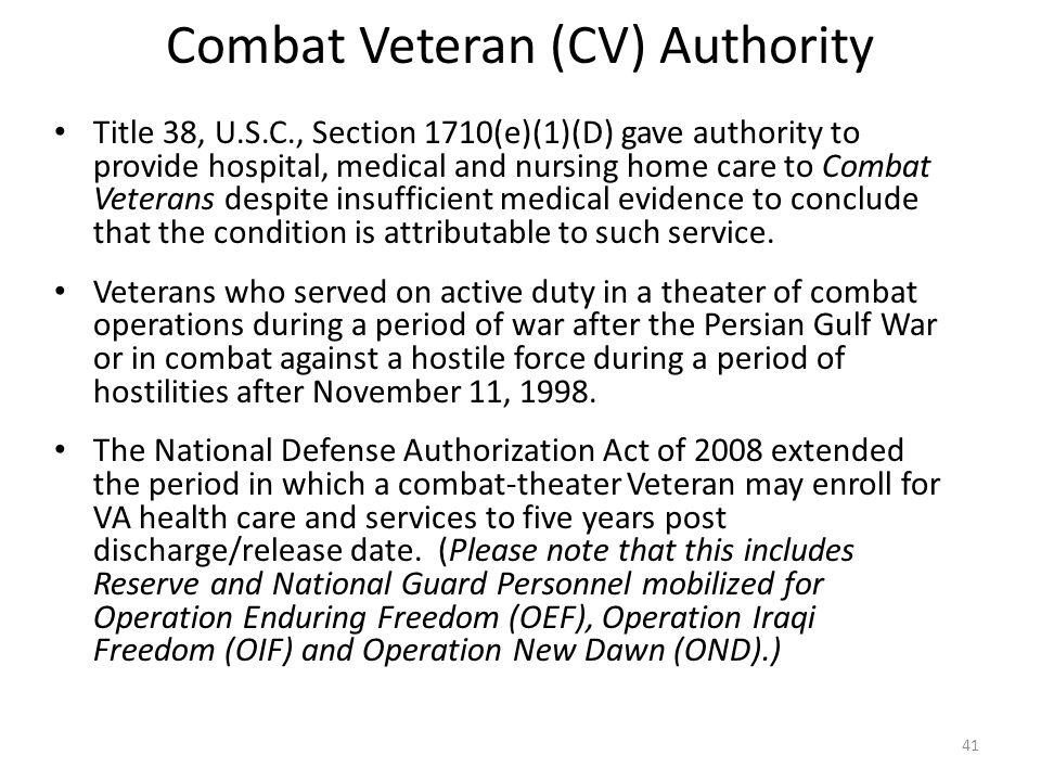 Combat Veteran (CV) Authority