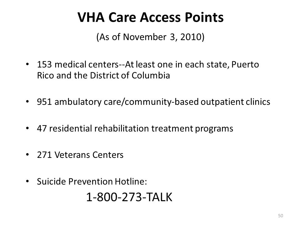 VHA Care Access Points (As of November 3, 2010)