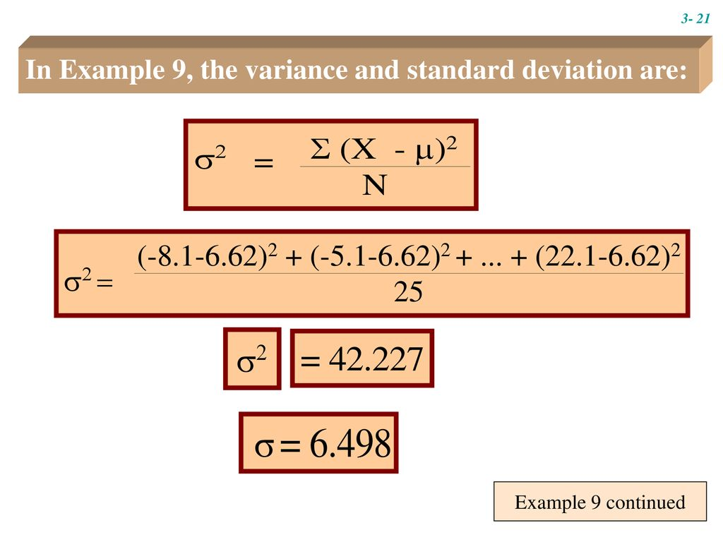 In Example 9, the variance and standard deviation are: