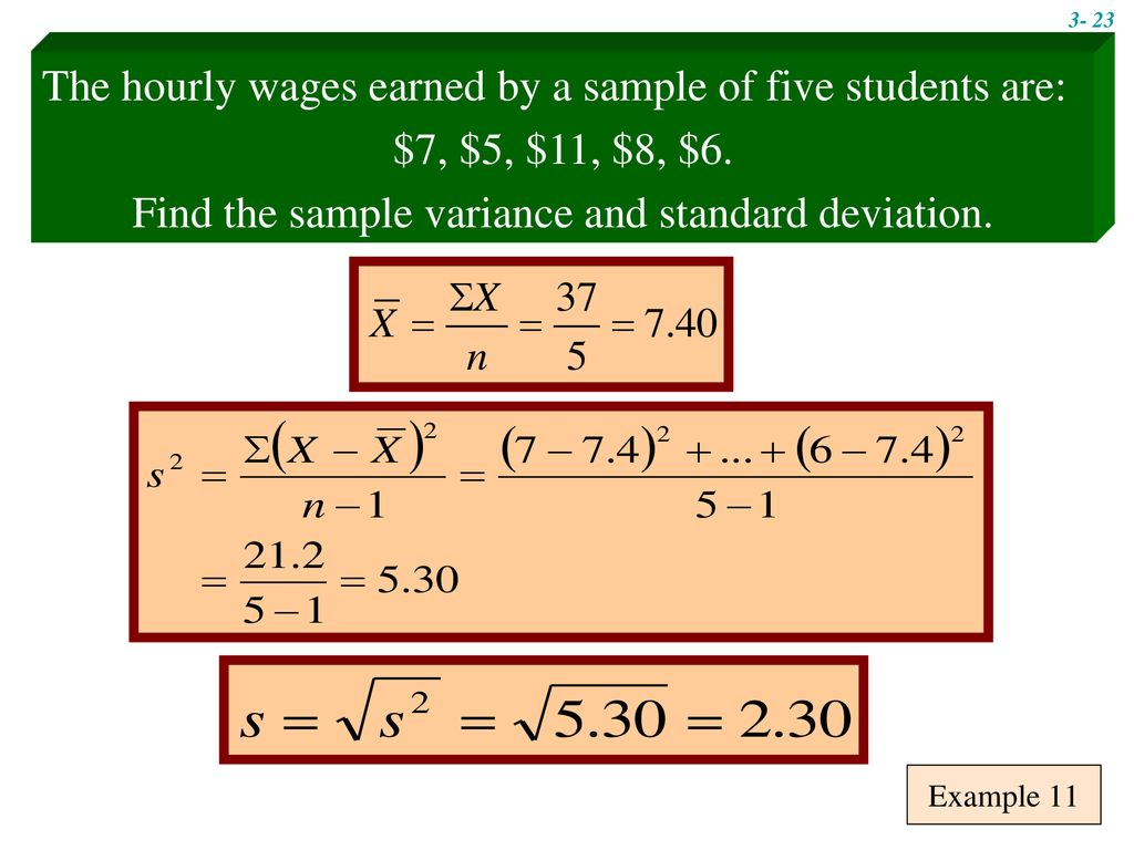 Find the sample variance and standard deviation.