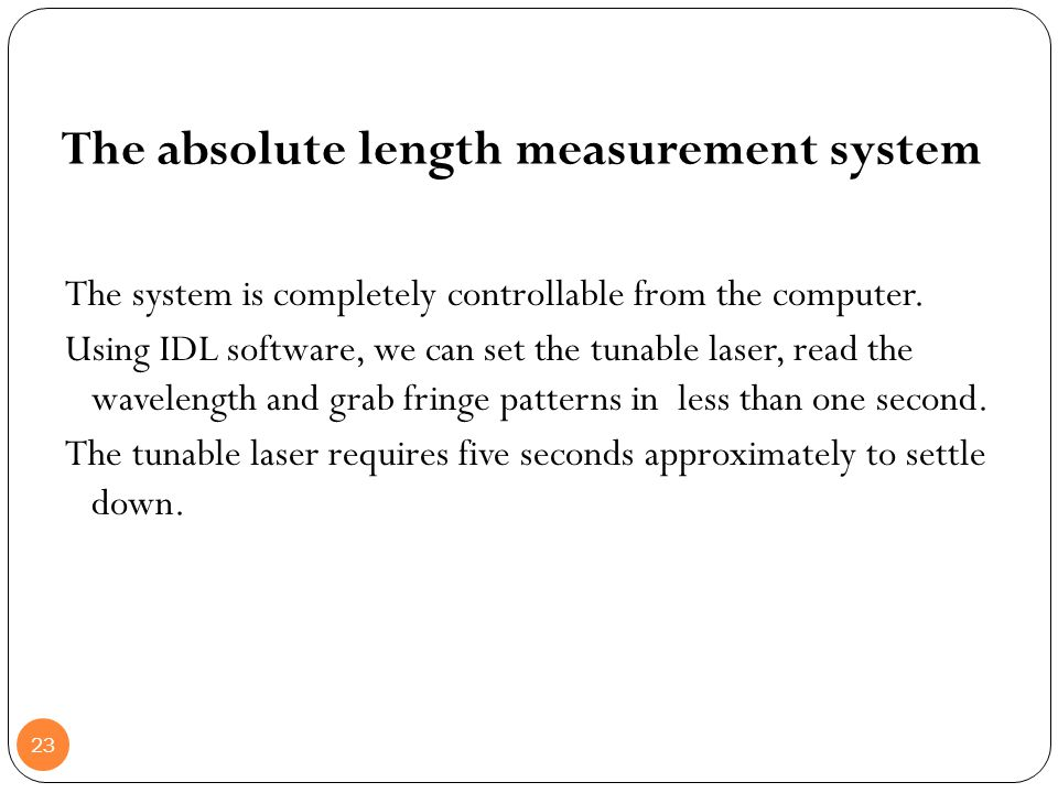 The absolute length measurement system
