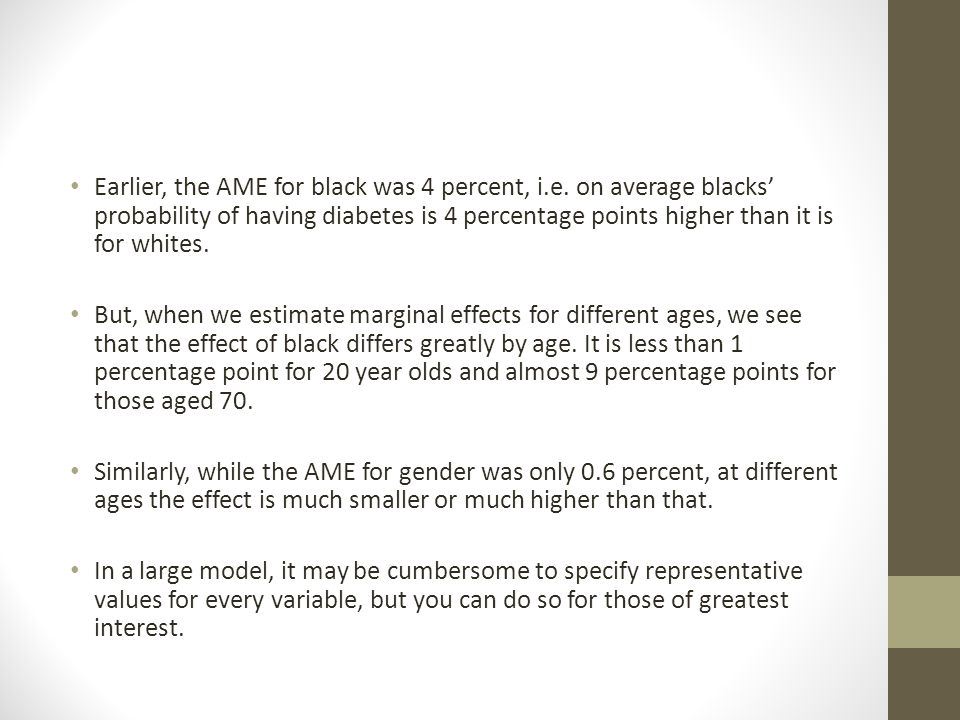 Earlier, the AME for black was 4 percent, i. e