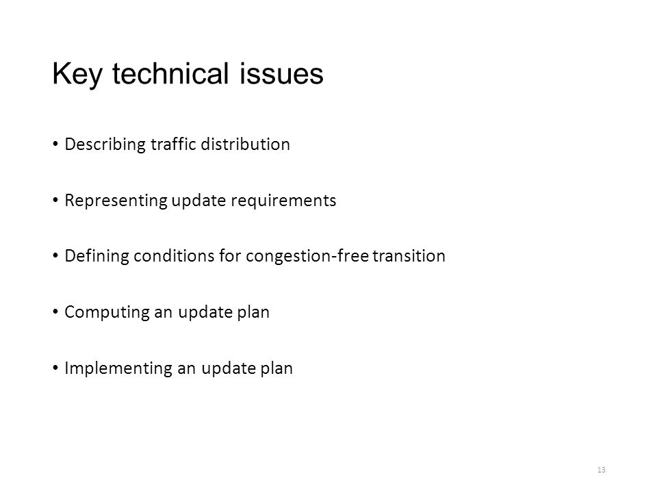 Key technical issues Describing traffic distribution