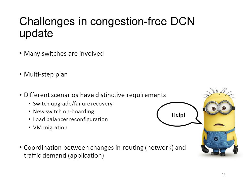 Challenges in congestion-free DCN update
