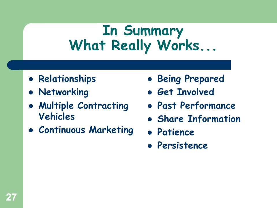 In Summary What Really Works...