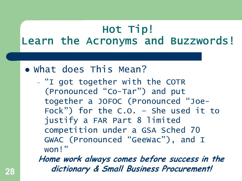 Hot Tip! Learn the Acronyms and Buzzwords!