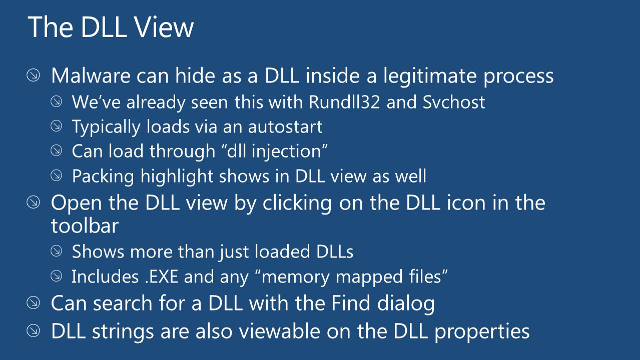 The DLL View Malware can hide as a DLL inside a legitimate process