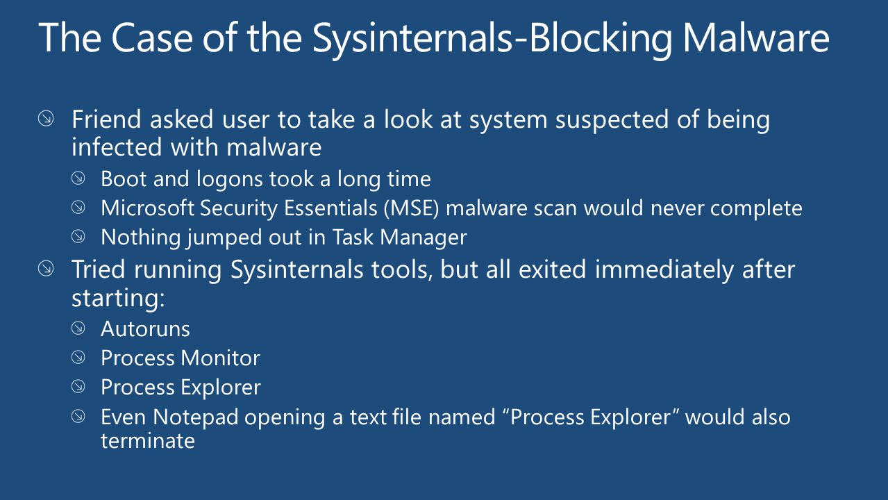 The Case of the Sysinternals-Blocking Malware
