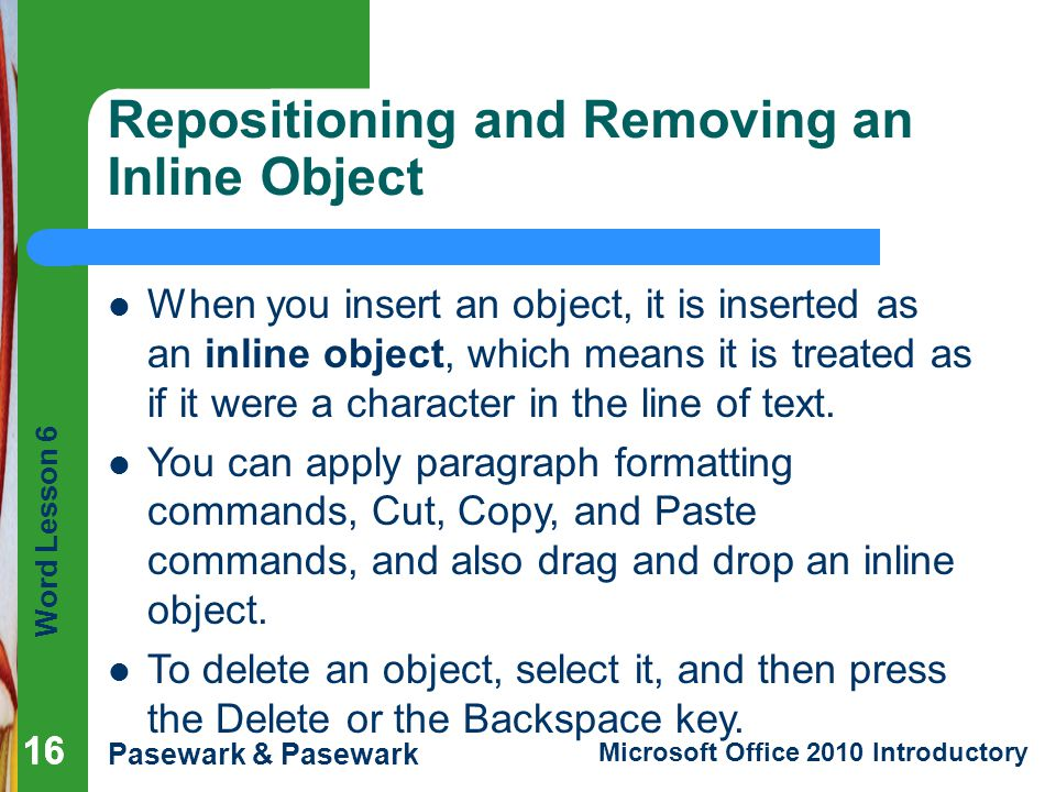 Repositioning and Removing an Inline Object