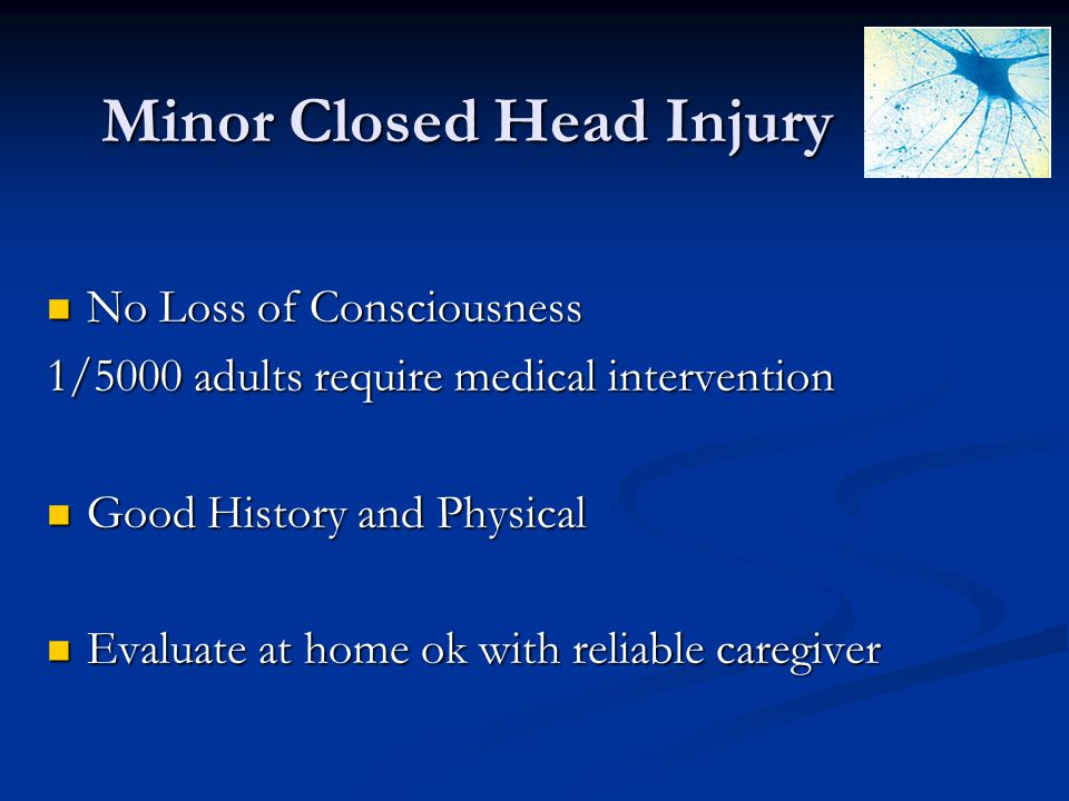 Minor Closed Head Injury