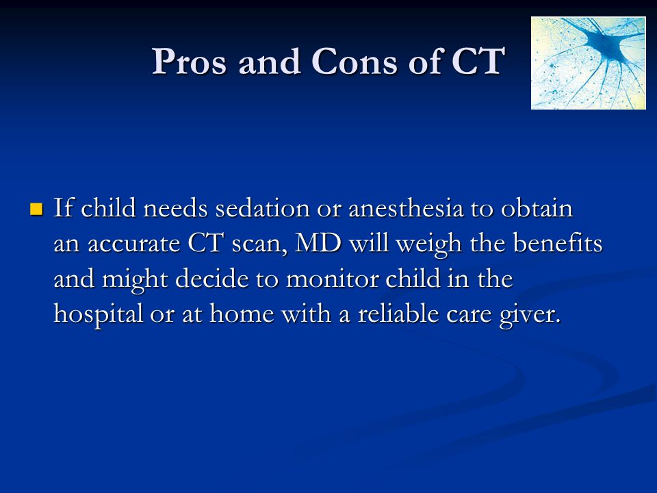 Pros and Cons of CT