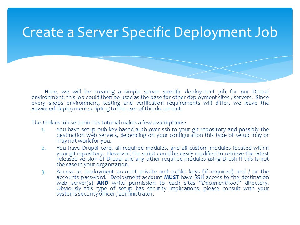 Create a Server Specific Deployment Job