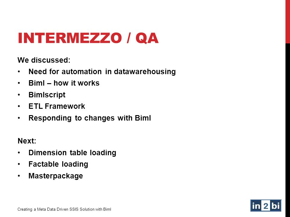 InterMEZZo / QA We discussed: Need for automation in datawarehousing