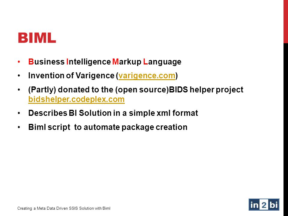 Biml Business Intelligence Markup Language