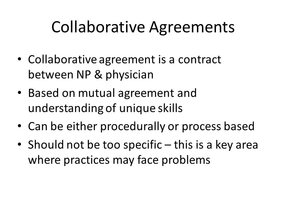 Collaborative Agreements