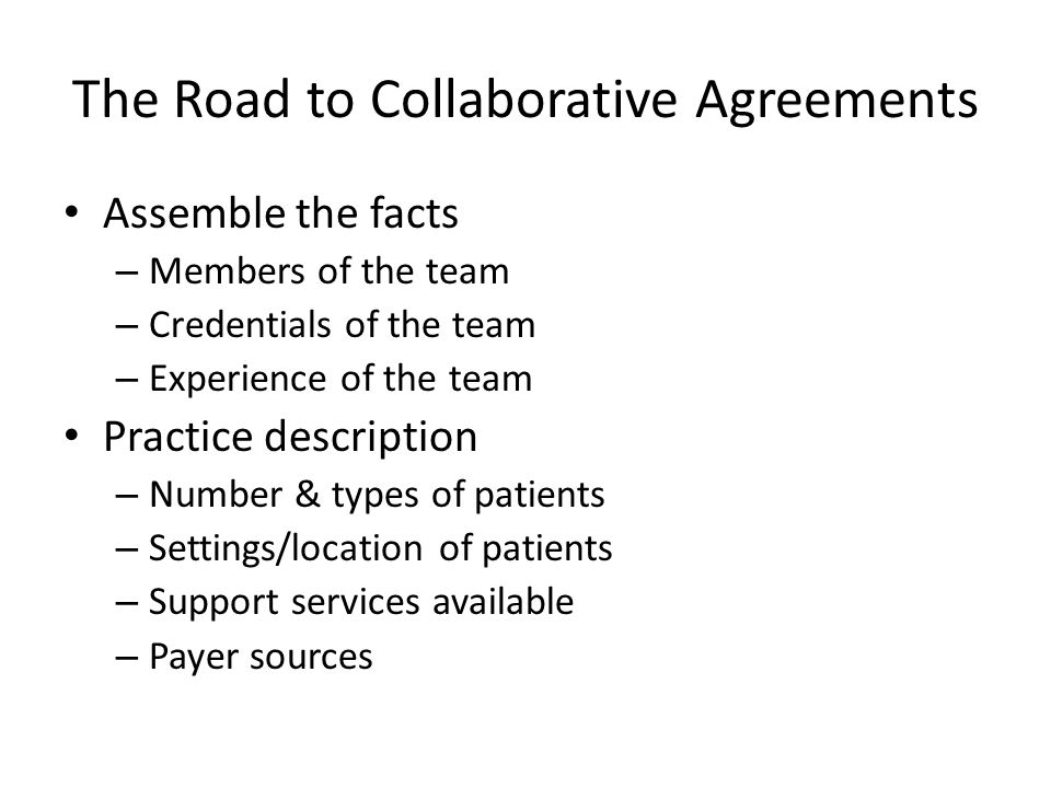 The Road to Collaborative Agreements
