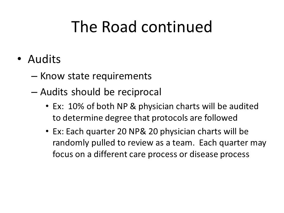 The Road continued Audits Know state requirements