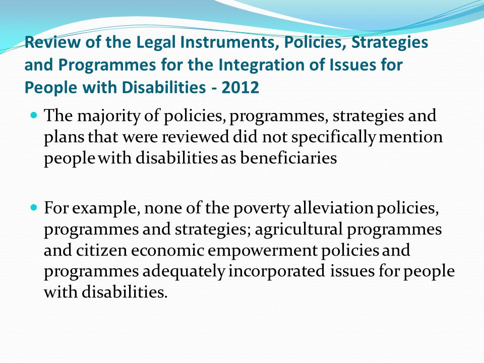 Review of the Legal Instruments, Policies, Strategies and Programmes for the Integration of Issues for People with Disabilities - 2012