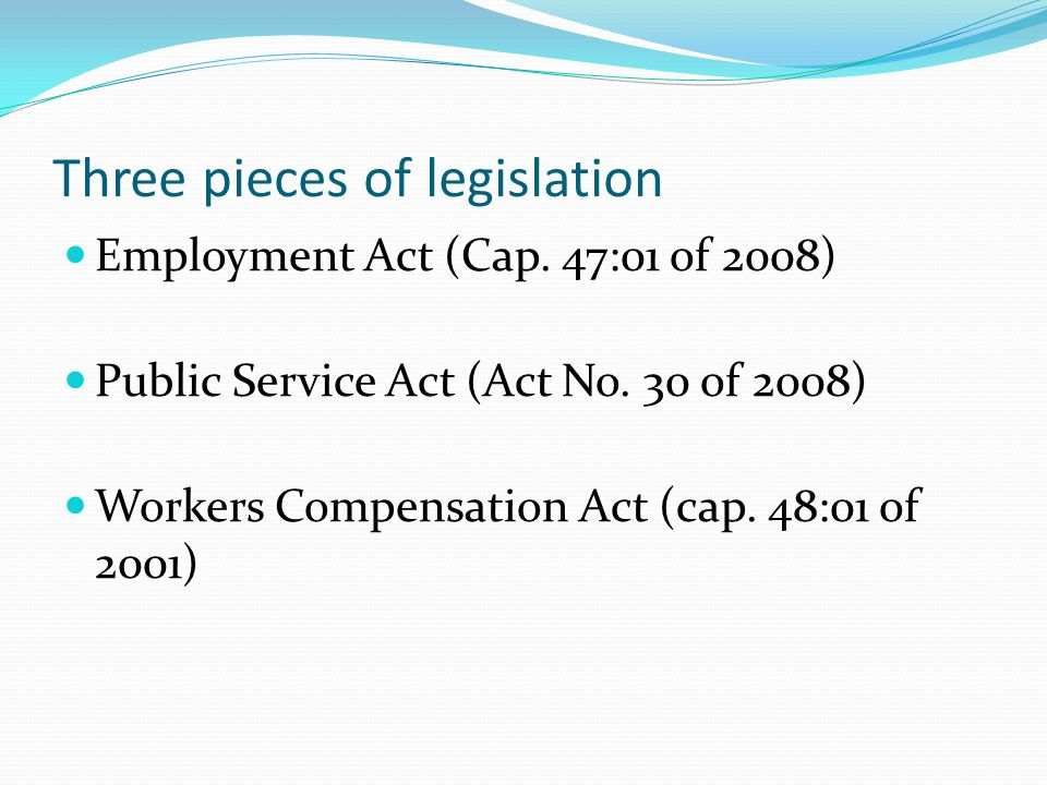 Three pieces of legislation