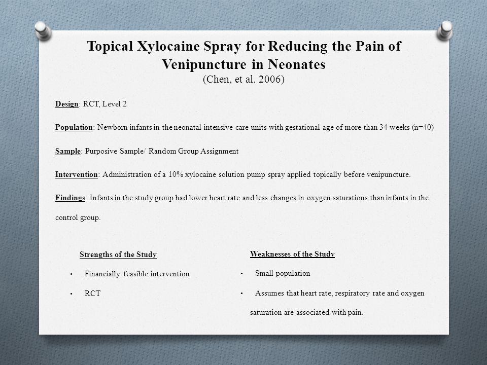 Topical Xylocaine Spray for Reducing the Pain of Venipuncture in Neonates (Chen, et al. 2006)