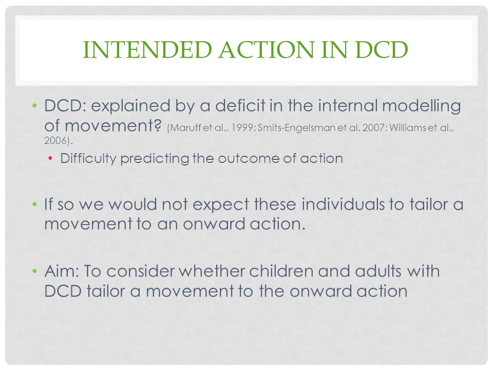 Intended action IN DCD