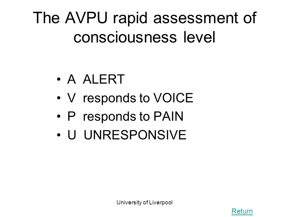 The AVPU rapid assessment of consciousness level