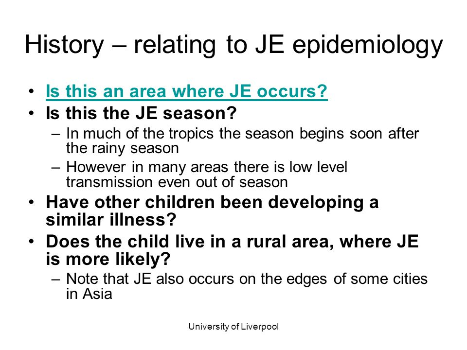History – relating to JE epidemiology