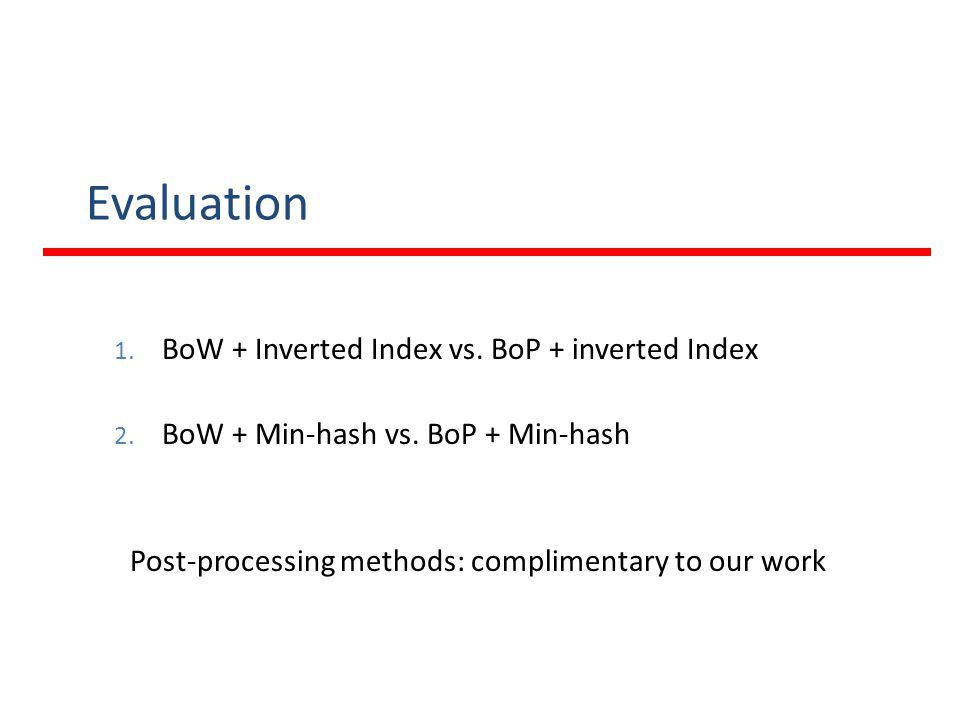 Evaluation BoW + Inverted Index vs. BoP + inverted Index