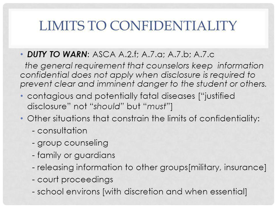 Limits to Confidentiality