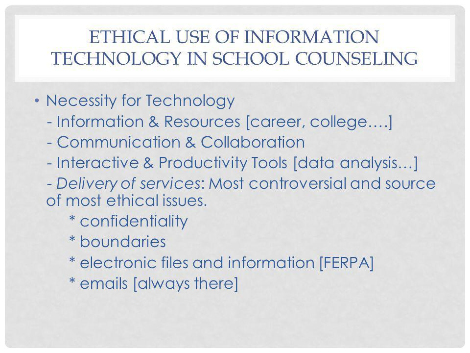 Ethical Use of Information Technology in School Counseling