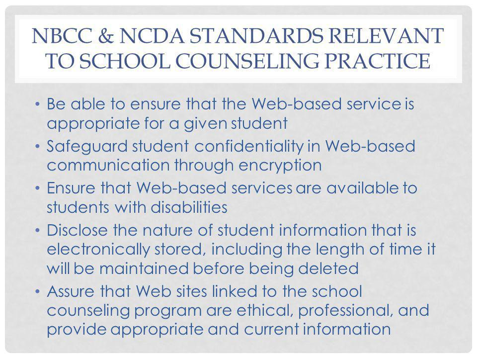 NBCC & NCDA Standards relevant to School counseling Practice