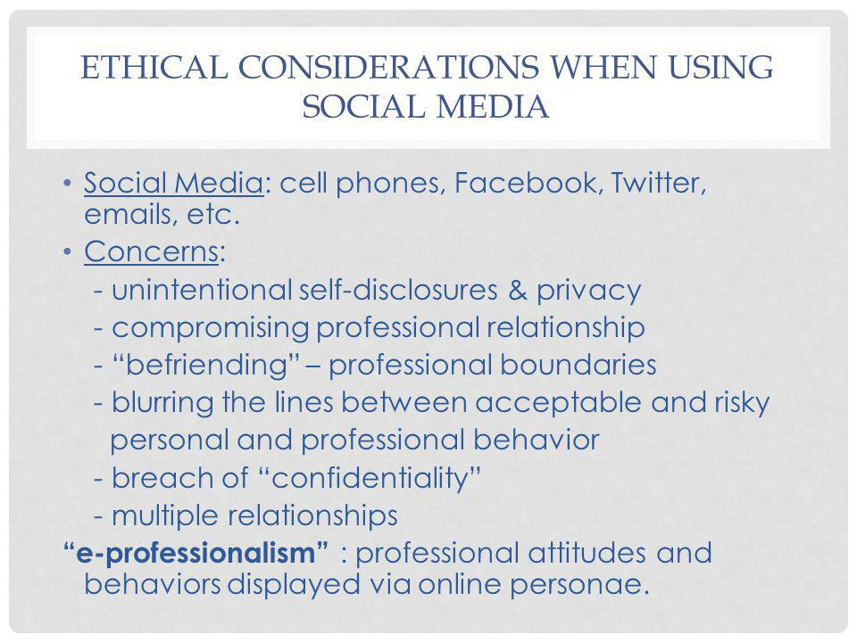 Ethical Considerations when Using Social Media