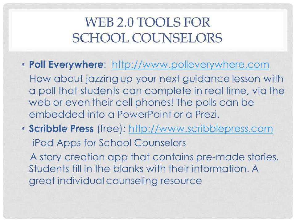 Web 2.0 Tools for School Counselors