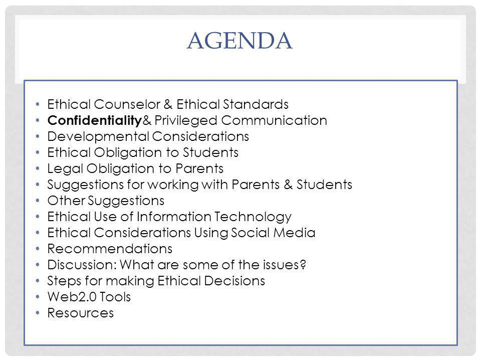 Agenda Ethical Counselor & Ethical Standards