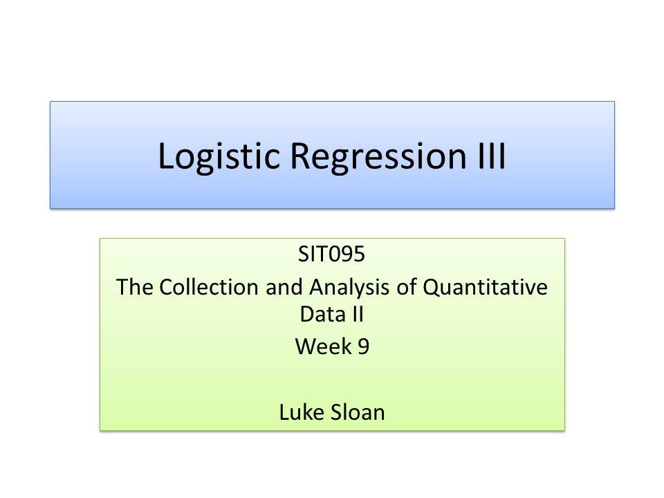 Logistic Regression III