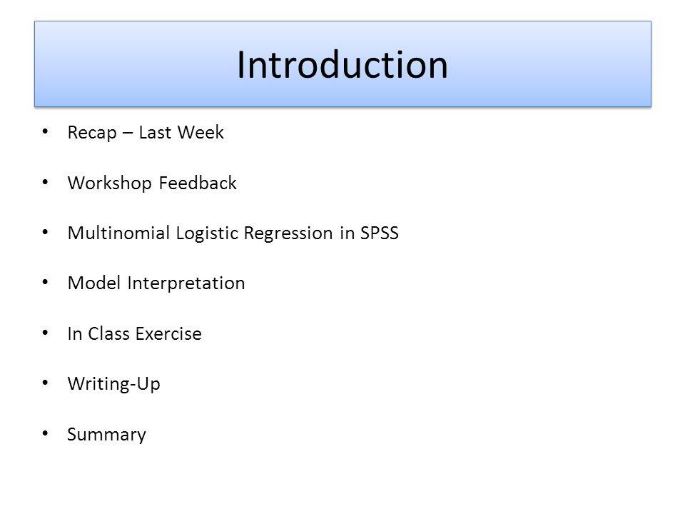 Introduction Recap – Last Week Workshop Feedback