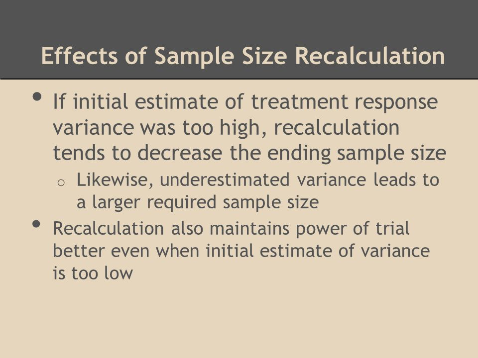 Effects of Sample Size Recalculation