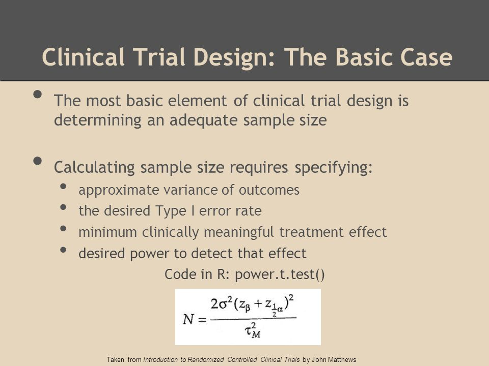 Clinical Trial Design: The Basic Case