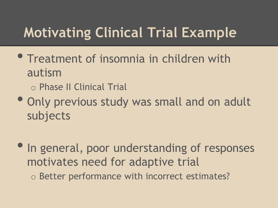 Motivating Clinical Trial Example