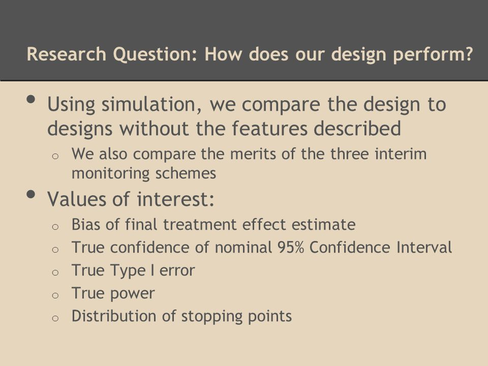 Research Question: How does our design perform