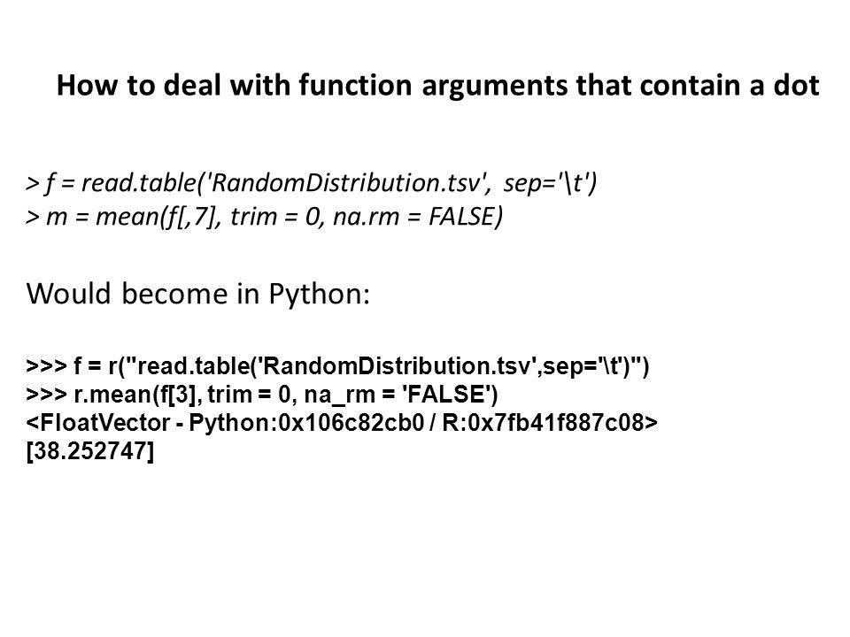 How to deal with function arguments that contain a dot