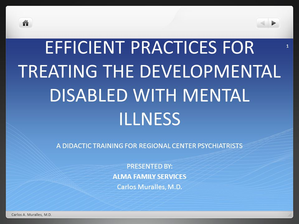 A DIDACTIC TRAINING FOR REGIONAL CENTER PSYCHIATRISTS