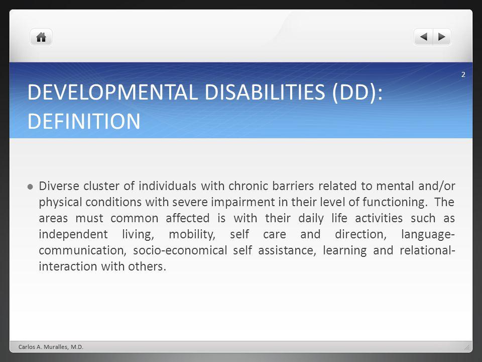 DEVELOPMENTAL DISABILITIES (DD): DEFINITION