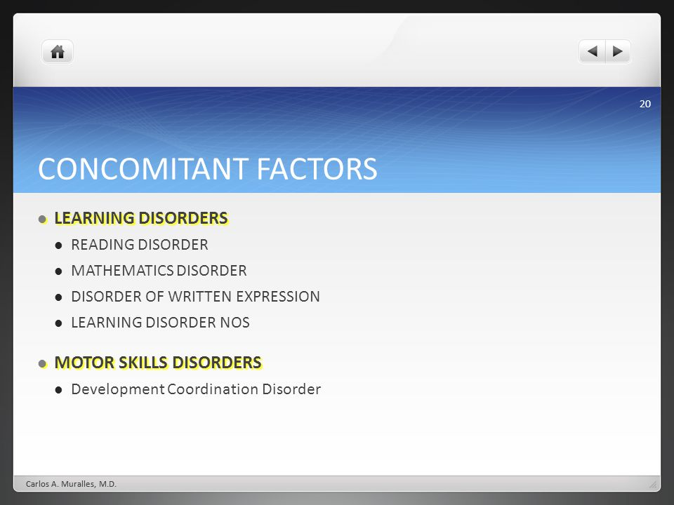 CONCOMITANT FACTORS LEARNING DISORDERS MOTOR SKILLS DISORDERS