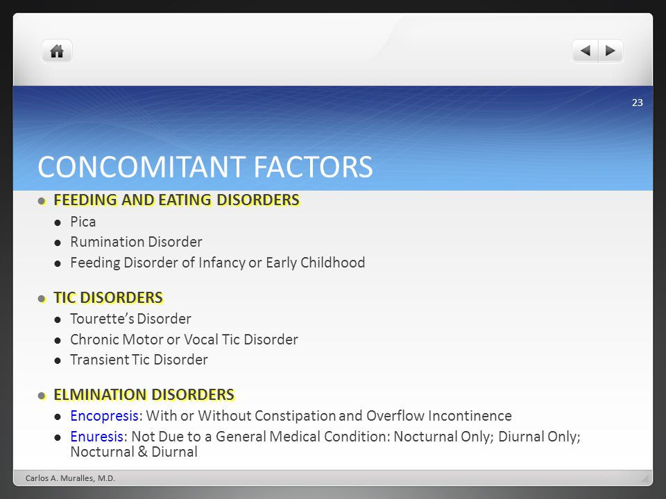 CONCOMITANT FACTORS FEEDING AND EATING DISORDERS TIC DISORDERS