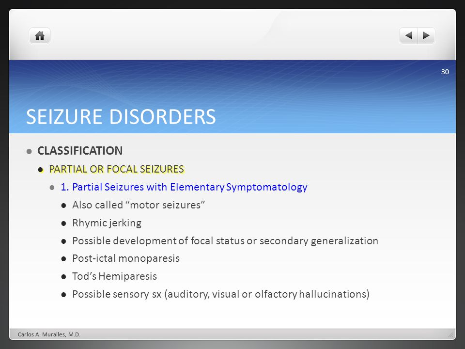 SEIZURE DISORDERS CLASSIFICATION PARTIAL OR FOCAL SEIZURES