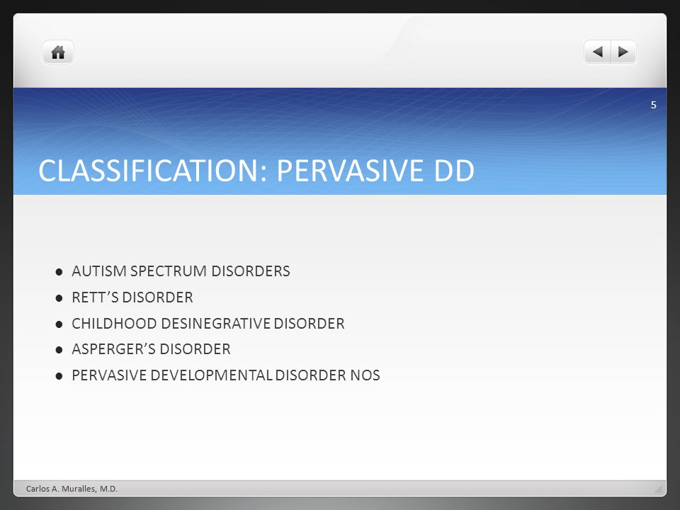 CLASSIFICATION: PERVASIVE DD