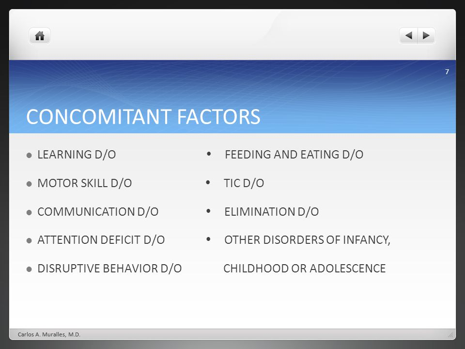 CONCOMITANT FACTORS LEARNING D/O  FEEDING AND EATING D/O