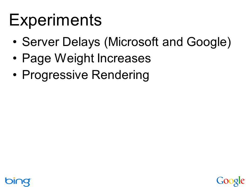 Experiments Server Delays (Microsoft and Google) Page Weight Increases