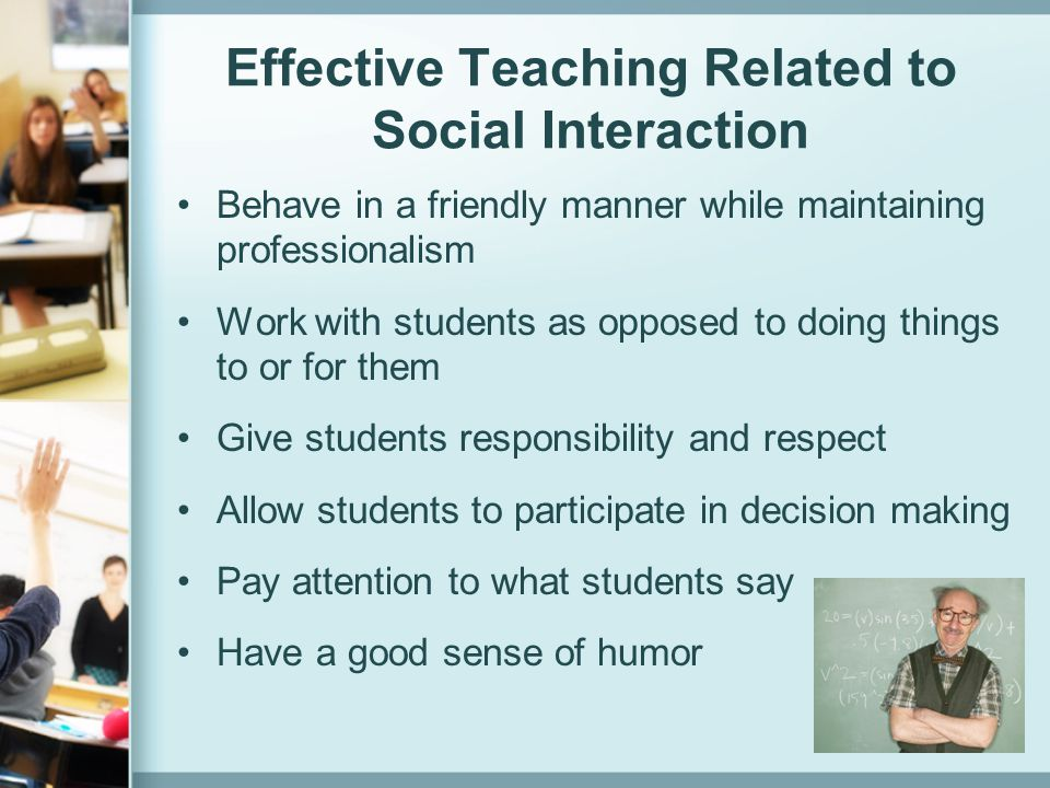 Effective Teaching Related to Social Interaction